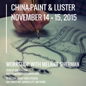 China-Paint & Luster Workshop
